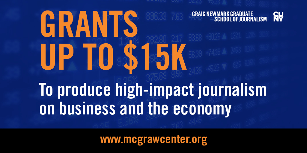 """Journalists: Get up to $15K from @McGrawCenter to do high-impact #journalism that """"Follows the Money."""" Grants support work on key econ/biz issues (workplace, climate, health, #economicjustice, #corporateaccountability) via @NewmarkJSchool. Apply by 7/31! http://bit.ly/McGrawFellowspic.twitter.com/2ynoj0szEZ"""
