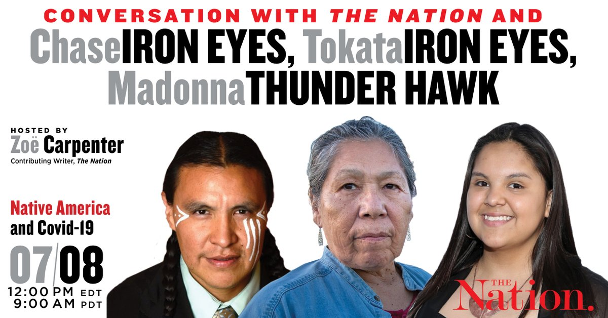 Join us for an urgent, live conversation about Native America and Covid-19, with Chase Iron Eyes, Tokata Iron Eyes, and Madonna Thunder Hawk. Hosted by @ZoeSCarpenter, this Wednesday. Tickets still available, RSVP today!