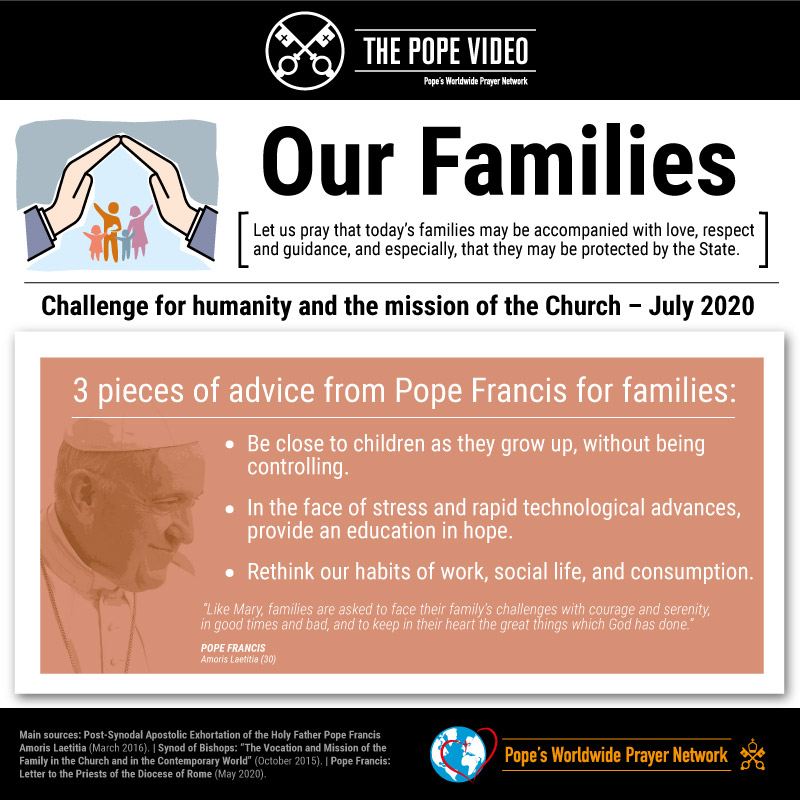 🙏@Pontifex invites us to pray that today's families may be accompanied with love, respect and guidance, and especially that they may be protected by the state. #AccompanyWithLove #ThePopeVideo