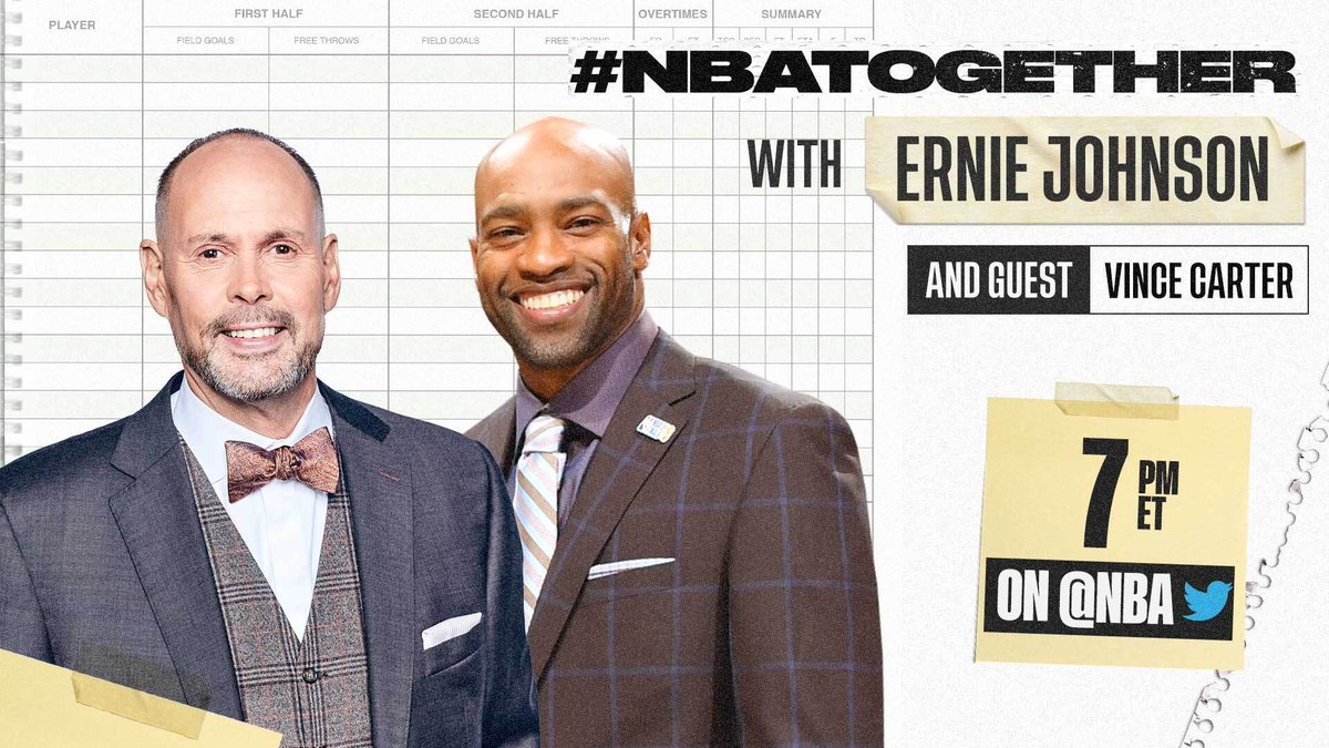 #NBATogether with Ernie Johnson (@TurnerSportsEJ) continues tonight at 7:00 PM ET on @NBA with 8x NBA All-Star Vince Carter (@mrvincecarter15). #NBAVoices https://t.co/cRirwsZmNL