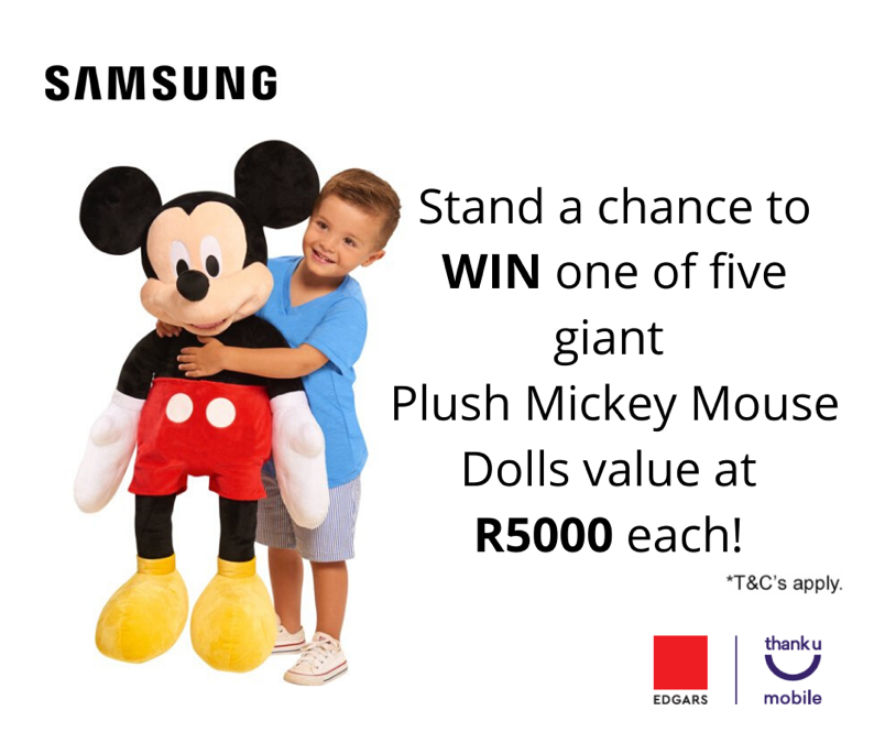We  Mickey Mouse! Edgars Thank U Mobile and Samsung is giving away 5 Giant Plush Mickey Mouse Dolls to the value of R5000 each!  Simply tell us what your favourite Samsung Galaxy is and why to win your very own Mickey Mouse . <br>http://pic.twitter.com/EsGvyq40wf