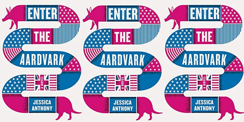 Enter the Aardvark by Jessica Anthony https://amzn.to/2ZF6M2X  #Books #USPolitics #PoliticalSatire pic.twitter.com/67OVa9AoeR