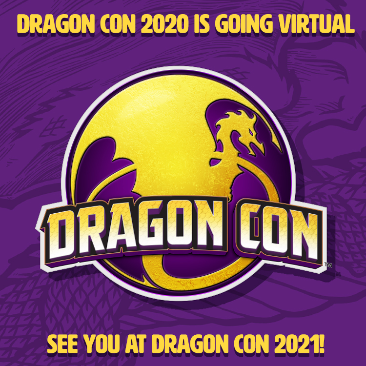 After an exhaustive attempt to consider and uncover every possible option to hosting a safe and much-needed #DragonCon this year, it has become apparent that we cannot, in good faith, move forward with our 2020 event. https://t.co/U9Vv0BHLvE
