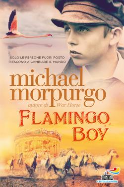 """""""Solo le persone fuori posto riescono a cambiare il mondo."""" Michael Morpurgo, Flamingo Boy @edizpiemme  #CitazioneDelLunedì #michaelmorpurgo #ilbattelloavapore #lettureestive   https://t.co/qvwVf8l7Gs https://t.co/POAdDw6MjE"""