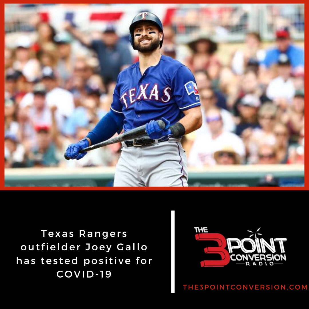 The Texas #Rangers have confirmed that outfielder Joey Gallo has tested positive for #covid19   #MLB | #TogetherWe | #3ptcnvrsn https://t.co/8iO9Svared
