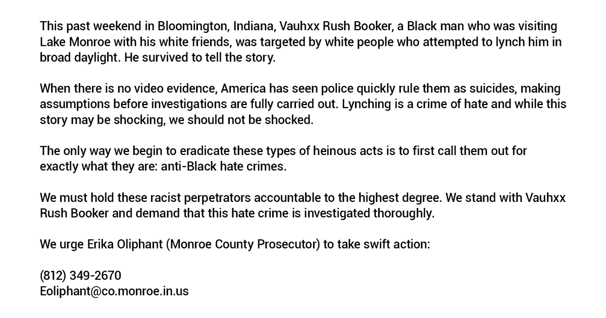 Trigger Warning: Violence against Black people. Our statement in solidarity with Vauhxx Rush Booker, who survived an attempted lynching in Bloomington, Indiana. We urge the Monroe County Prosecutor to take swift action. https://t.co/P3hJTivfn8