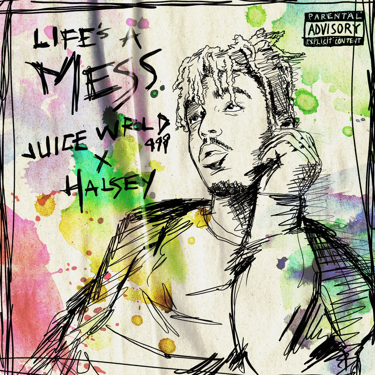 Juice WRLD Life's a Mess Lyrics ft. Halsey