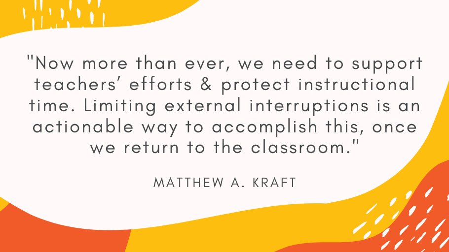 """""""Now more than ever, we need to support teachers' efforts & protect instructional time. Limiting external interruptions is an actionable way to accomplish this, once we return to the classroom."""" @MatthewAKraft  Read the @ELmagazine article here: https://t.co/Tw8NmtQ72z https://t.co/DQphgeY5f6"""