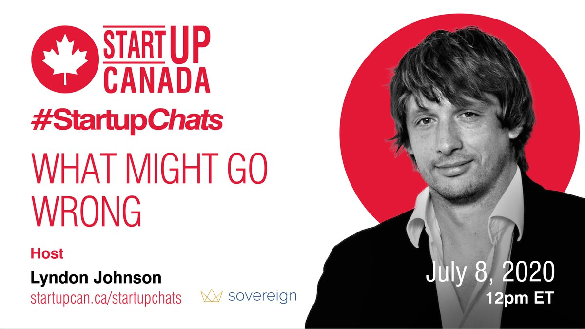 Join Startup Canada (@Startup_Canada) This upcoming Wednesday for a live #StartupChats titled 'What Might Go Wrong' from 9am to 12 pm PST. Hosted by Lyndon Johnson.  Register now: https://t.co/PSmCaCgI88 https://t.co/66NfNFiS5m