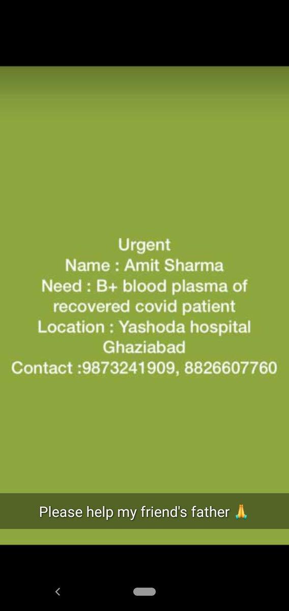 Urgently recovered B+ patient's plasma required: Yashoda Hospital, Ghaziabad +91-9873241909, +91-8826607760 #coronavirus #COVID19India #COVIDー19 #COVID__19 #Delhi #NCR #CoronaUpdatesInIndia #PlasmaBank #plasmatherapy #PlasmaYoddha #plasmadonor https://t.co/uzpAf4i2q0