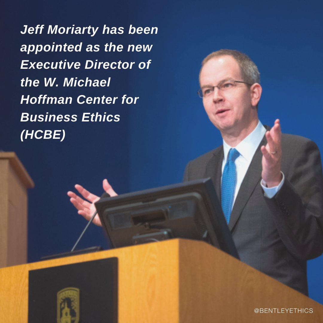 The Hoffman Center @bentleyu is pleased to announce that Prof. Jeff Moriarty, Chair of the #Philosophy Dept., is the new Executive Director of the W. Michael Hoffman Center for #BusinessEthics (@BentleyEthics), as of July 1, 2020. Congratulations, Jeff! We wish you great success! https://t.co/qUhKWDZtFm