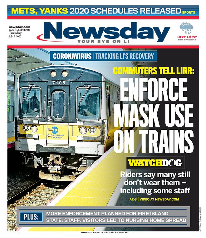 The top story on @Newsday's Tuesday front page: LIRR riders want the MTA to crack down on the requirement that riders wear face coverings to prevent the spread of COVID-19. https://nwsdy.li/3guVuFlpic.twitter.com/Sakrrbj3KA