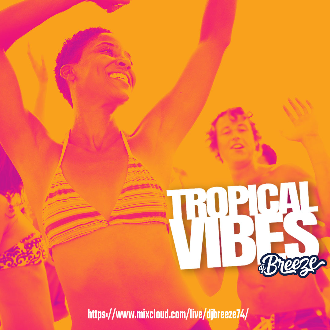 Tropical Vibes is #streamingNOW on #mixcloud. Watch it here: https://www.mixcloud.com/live/djbreeze74/…  #DJLifestyle pic.twitter.com/gF6Pmyav9D