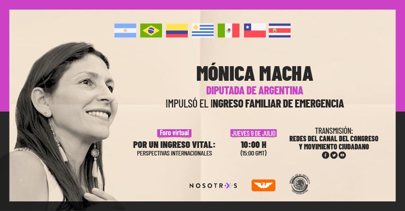 La diputada de Argentina @MoniMacha será una de las ponentes en nuestro foro internacional sobre #IngresoVital, en el que nos contará su experiencia al impulsar el Ingreso Familiar de Emergencia en su país.  📆 Jueves 9 de julio 🕙 10:00 a. m. https://t.co/qjVrdcfzKR