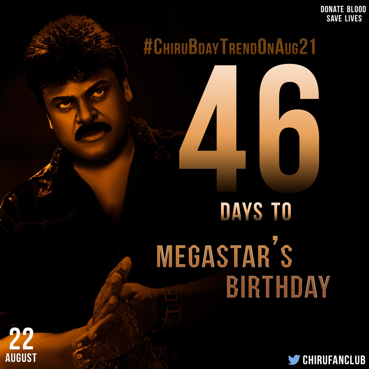 More 46 Day's to go for our Boss @KChiruTweets Birthday #MegastarChiranjeevi  #ChiruBdayTrendOnAug21pic.twitter.com/L0RE80BJxp