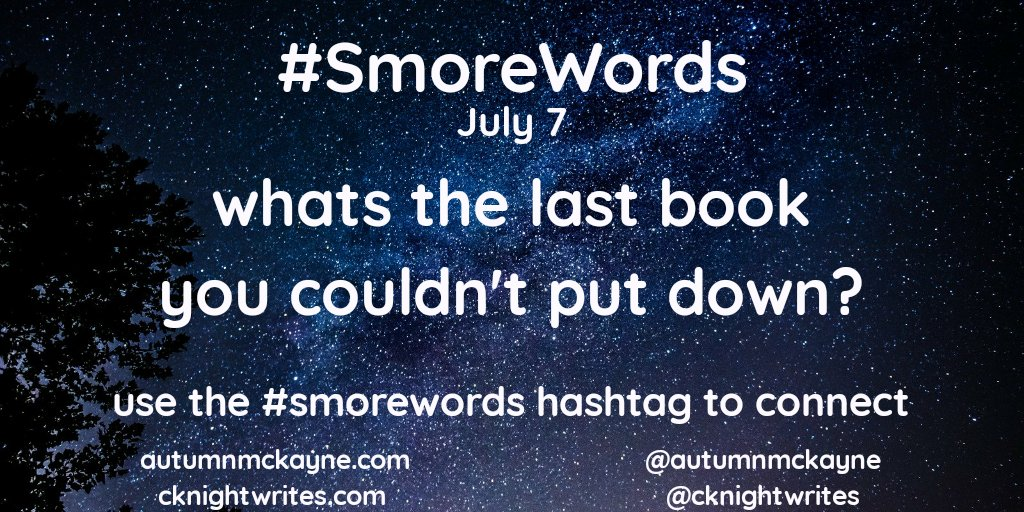 #SmoreWords this weeks is all about the books! Day 7  Whats the last book you just could not put down? Don't forget to use the hashtag! pic.twitter.com/oCEHTwzzV0