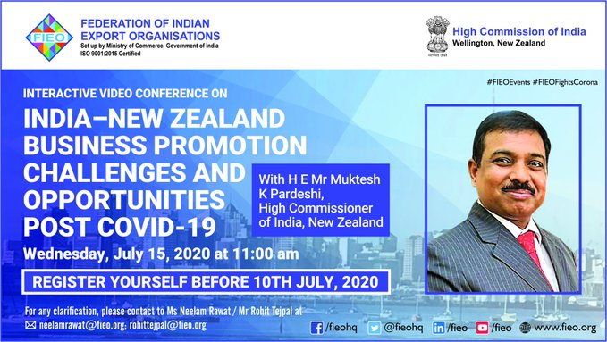 """Join FIEOs VC on """"India-New Zealand Business Promotion, Challenges & Opportunities Post Covid-19"""" with HE Mr @MukteshPardeshi, High Commissioner, @IndiainNZ to understand present economic situation, opportunities & roadmap for Indian exporters in NZ. Join>bit.ly/3g1t8T2"""