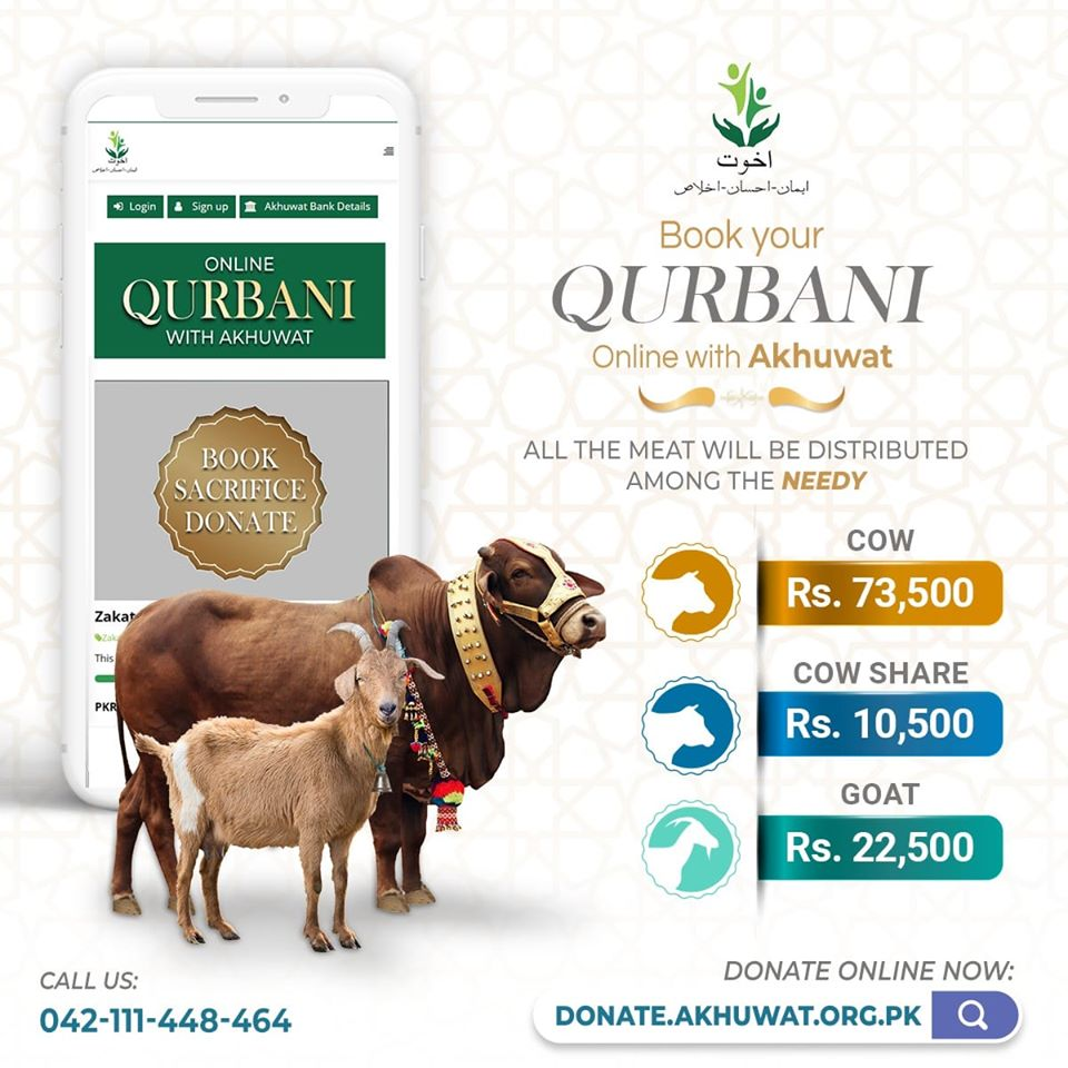 This Eid ul Azha,Akhuwat brings to you the convenience of Qurbani (Sunnat e Ibrahimi).   FOR ONLINE QURBANI BOOKINGS, visit:   https://t.co/WNmjxG97C9  Book Online: https://t.co/grgzfXzu5y  For more information call us at : +92-42-111-448-464 | +92-324-4032404 https://t.co/i2EY6fGRTO