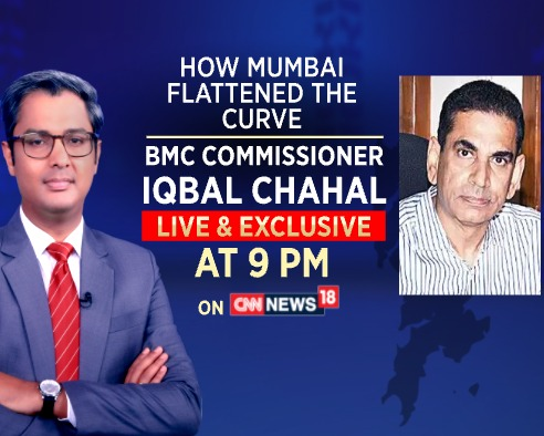 #IndiaFightsCOVID19 - How Mumbai flattened the curve?  Join Iqbal Chahal (BMC commissioner) in conversation with @Zakka_Jacob at 9 PM on CNN-News18. <br>http://pic.twitter.com/iX9TM6D1bV