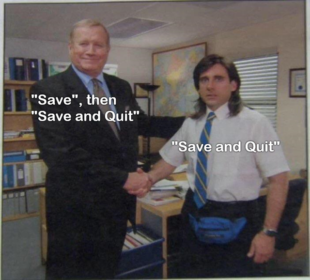 """""""Save and quit"""" is too risky...  #gamermeme #gamer #gamermemes #memes #meme #gamers  #gamememes #gamerguy #livestreamer #twitch #livestream #gaming #twitchstreamer  #twitchtv #twitchstream #stream #youtube #youtuber #twitchaffiliate #follow #instagood #twitchcommunity #instadailypic.twitter.com/yGVlXTQb0Q"""