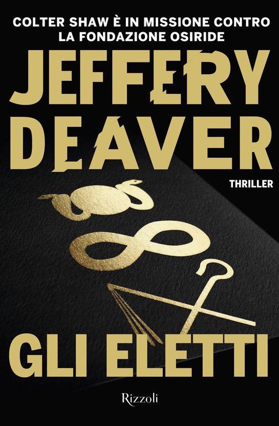 Oggi, novità in libreria! ( #thriller #libreria  @RizzoliLibri @JefferyDeaver ) Colter Shaw, il cacciatore di ricompense è tornato!  Novità 👉 https://t.co/7Kpq0eFKyZ https://t.co/vEzoQi6ohB