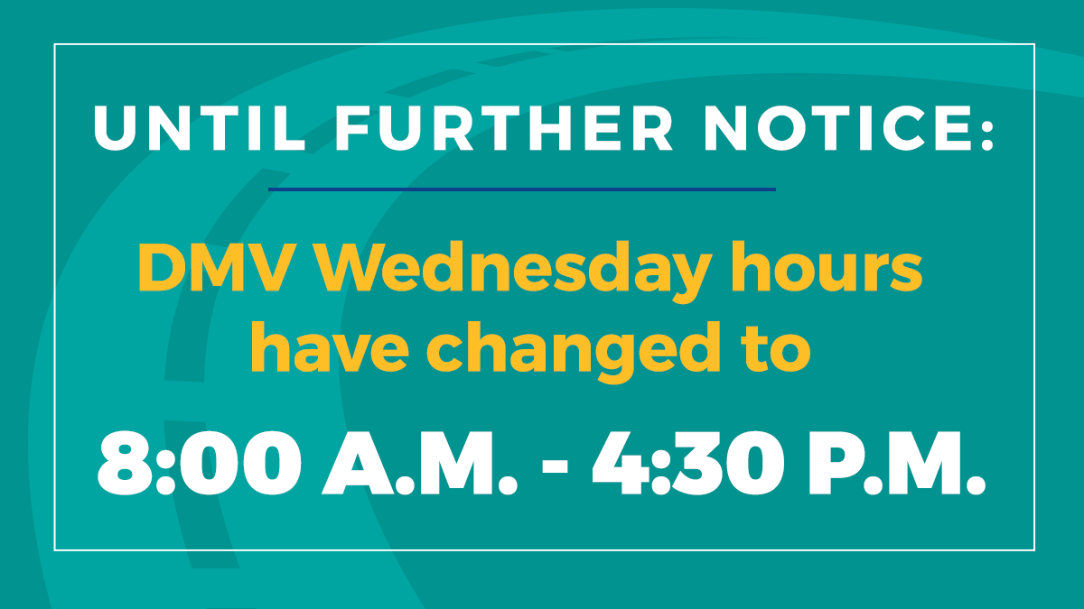 REMINDER FOR OUR WED: For the foreseeable future, DMV's Wednesday hours will be 8:00 a.m - 4:30 p.m. We will not be offering evening hours. We apologize for any inconvenience. For more information please visit: https://de.gov/1Su pic.twitter.com/cdXhAse4pV