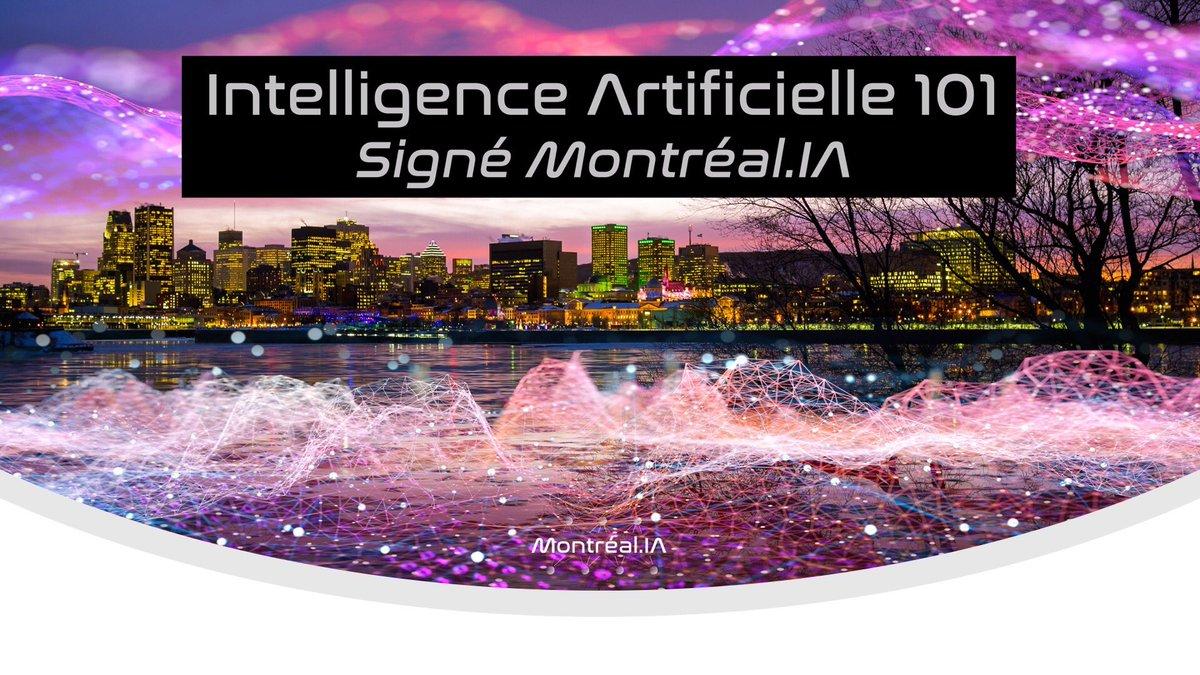 INTELLIGENCE ARTIFICIELLE 101  Premier survol de l'IA de classe mondiale pour tous  Rejoignez-nous et apprenez: https://t.co/hN3DIWUpLd  English version: https://t.co/etGmWsvmgu  #IA101webinaire #MontrealIA #QuebecIA https://t.co/A87SzrW21L