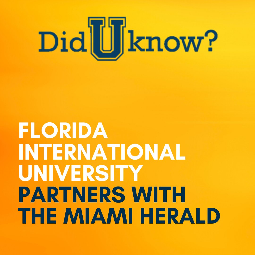 #DidUKnow @FIU partners with the Miami Herald bit.ly/2O4X7h0