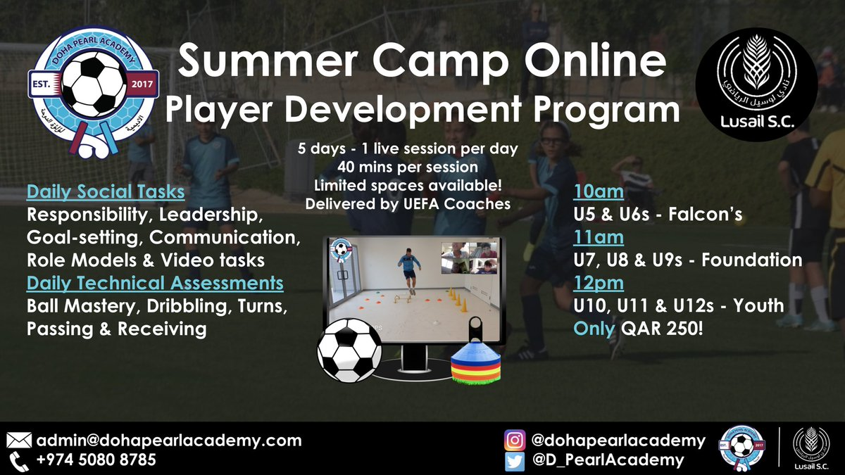 REGISTER NOW AND JOIN VIA ZOOM TOMORROW MORNING! 💻⚽️☀️🎓   ✉️admin@dohapearlacademy ✉️ 📞 +974 5080 8785 📞  #Summer #Camp #SummerCamp #Football #Skills #Drills #Challenges #Fun #Learning #StayHome #HomeLearning