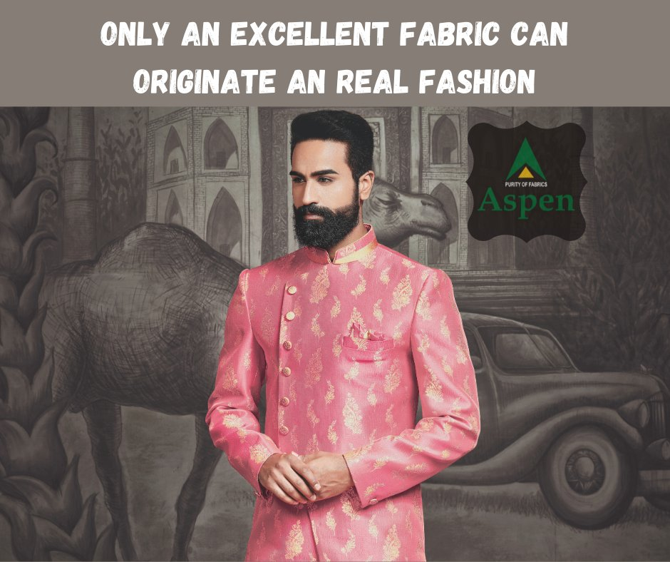 Only an excellent fabric can originate an real fashion..  #aspen #aspenfashion #fashion #fabric #ethnicwear #ethnic #weddingwear #weddingdress #groomswear #groomspic.twitter.com/YIAMPodUXs