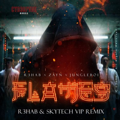 Flames (R3HAB & Skytech VIP Remix) Jungleboi - R3hab - Zayn Jungleboi - R3hab - Zayn - Flames (R3HAB & Skytech VIP Remix) # LATINO / ELECTRO pic.twitter.com/7ZMec4Zi3B