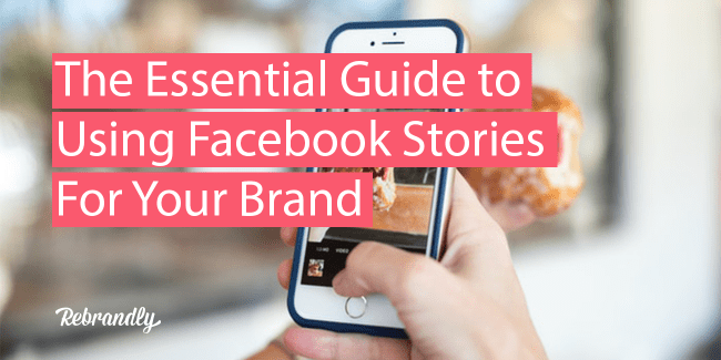 🦄The Essential Guide to Using Facebook Stories For Your Brand @RebrandlyBuzz blog.rebrandly.com/the-essential-…