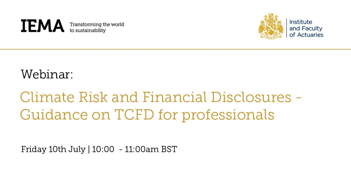 Book your place to hear from authors @LouisePryor & Paul Pritchard of new upcoming guidance from IEMA & @actuarynews on #climate risk & financial disclosures on #TCFD & the critical role #environment & #sustainability professionals play. https://t.co/MPFqi0nVUH #BuildBackBetter https://t.co/or4XUYzHlH