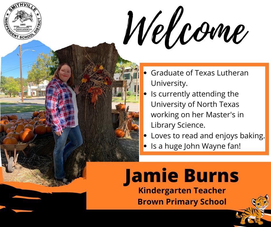 Welcome Jamie Burns to Smithville ISD! Jamie is joining the staff at Brown Primary School and will teach Kindergarten!   #SmithvilleISD #TigerPride #Welcome pic.twitter.com/AZ0EY1i53z