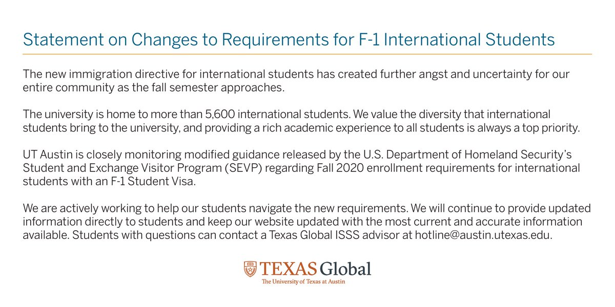 New directive from the Student & Exchange Visitor Program has created more angst & uncertainty for our entire community. International students are part of the fabric of @UTAustin & we're actively working to help them navigate this landscape https://t.co/FkmKVcsLG2 @UTexasGlobal https://t.co/5yav6fe1K2