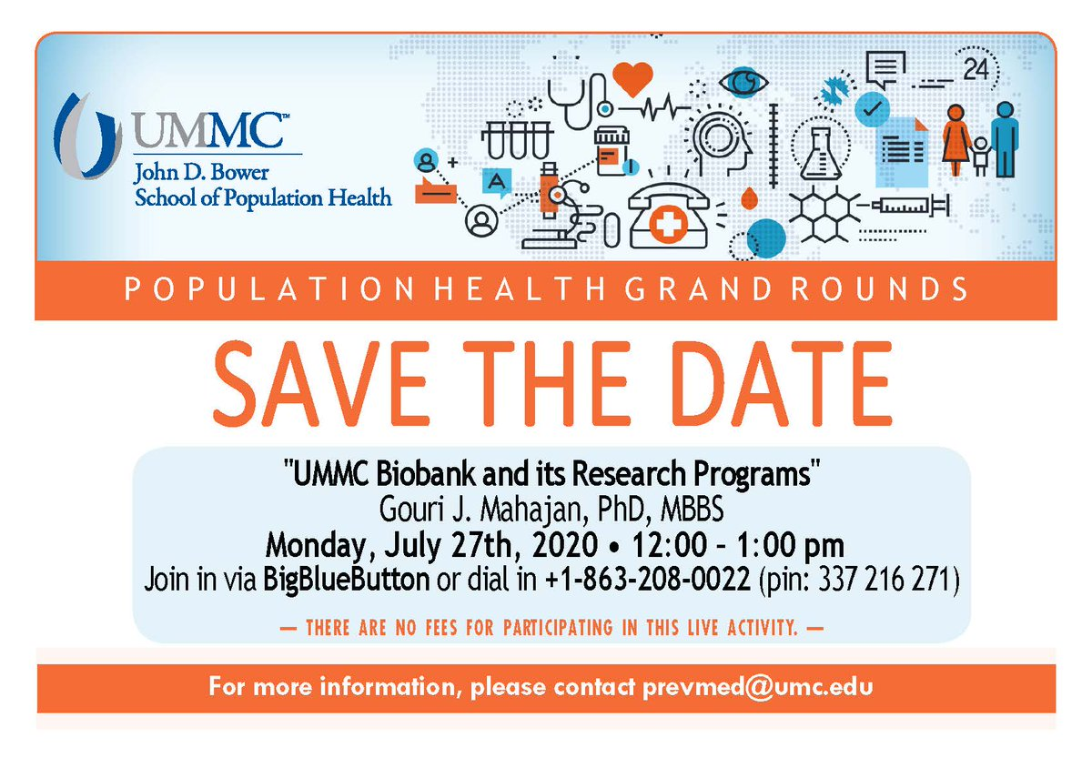 """SAVE THE DATE! Join us for #PopulationHealth Grand Rounds with Dr. Gouri Mahajan presenting """"UMMC Biobank and its Research Programs"""" on Mon., July 27th at noon! <br>http://pic.twitter.com/EHuKpUDGCP"""