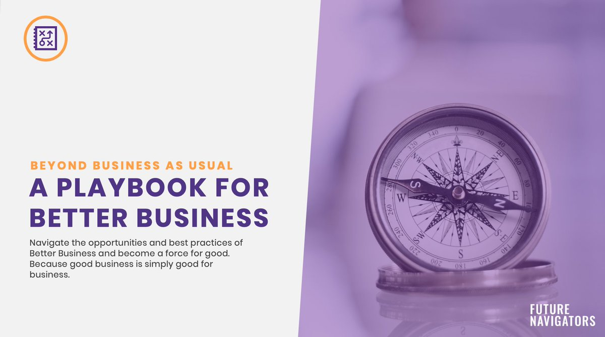Check out the Better Business Playbook by Future Navigators - https://t.co/axLQFD7kzI  #doingwellbydoinggood https://t.co/lQGEfJh4QW