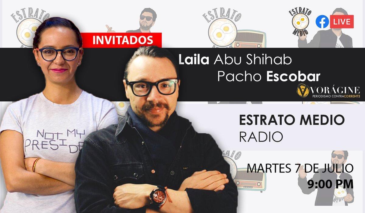 Esta noche estaremos con Laila Abu Shihab y Pacho Escobar, periodistas de @VoragineCo . Nos vemos a las 9 pm en el facebook de @EstratoMedio  https://t.co/WoqaBCLHyL https://t.co/OSF7NCzfjM