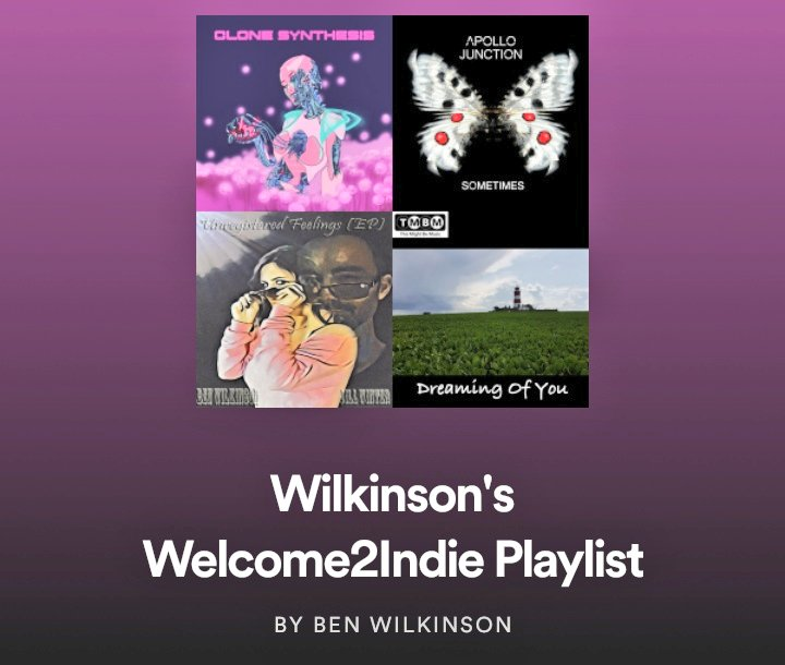 Wilkinson's Welcome2Indie Playlist!!!!  Is now Live!   https://t.co/45Lo5QKWmg  #Tunebubble https://t.co/LTnXgnMHOt