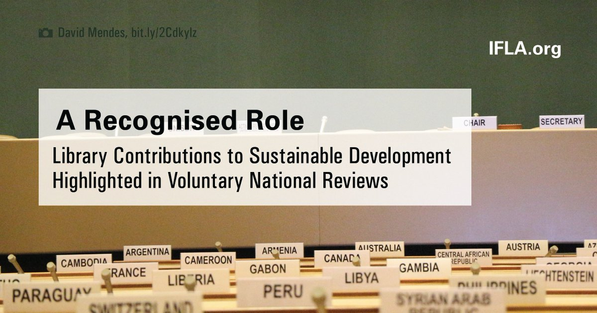 The value of and need for investment in #libraries recognised in #UN #VoluntaryNationalReviews for #Argentina🇦🇷, #Brunei🇧🇳, #Estonia🇪🇪, #Finland🇫🇮, #Liberia🇱🇷, #Nigeria🇳🇬, #NorthMacedonia🇲🇰, #PapuaNewGuinea🇵🇬 and #Slovenia🇸🇮  https://t.co/eSOgrLkWQY  #HLPF #HLPF2020 #Lib4Dev https://t.co/5XlVwowB9F