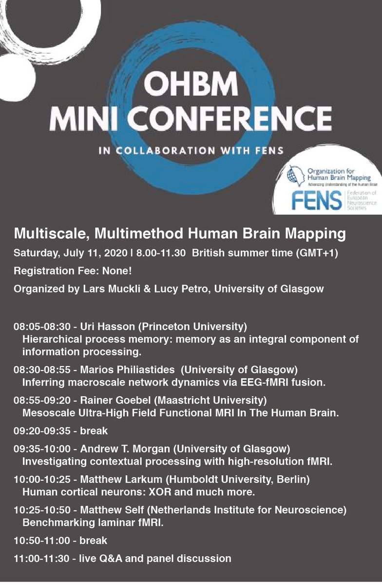 Mini Conference on #Fens2020 virtual Forum on July 11th: Multiscale, Multimethod Human Brain Mapping. An @OHBM conference @FENSorg. Bridging between brain imaging and neuronal mechanism @EBRAINS_eu @HBPSysCogNeuro: Register here: https://t.co/MS0B13Cf2y (@CCNi_UofG, @UofGMVLS) https://t.co/EY0GaF2Iip
