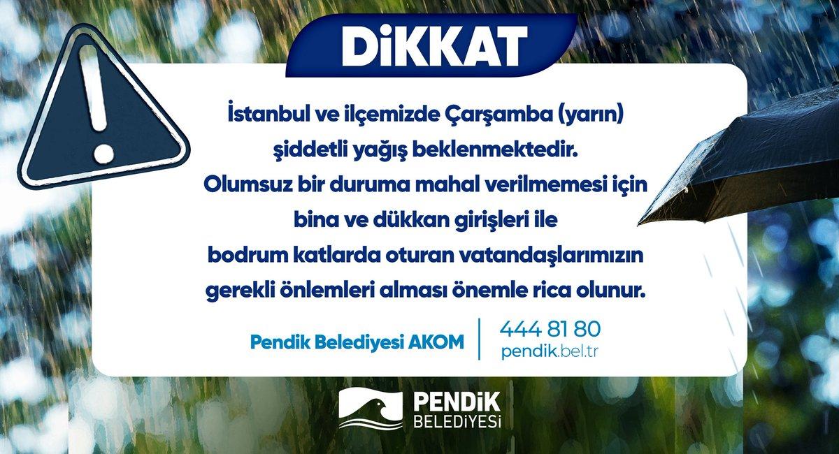⚠️ Dikkat!  🌧️ İstanbul ve ilçemizde Çarşamba (Yarın) şiddetli yağış beklenmektedir.  ❗Olumsuz bir duruma mahal verilmemesi için bina ve dükkan girişleri ile bodrum katlarda oturan vatandaşlarımızın gerekli önlemleri alması önemle rica olunur. https://t.co/4596uaM03c