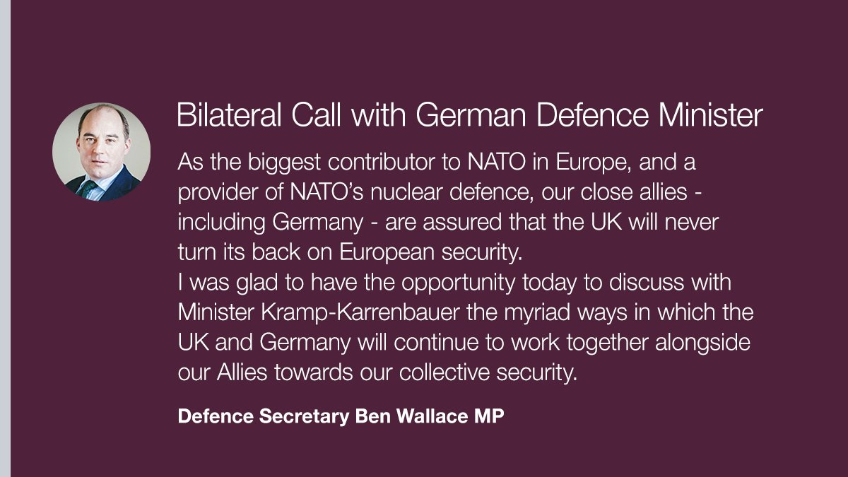 """""""The UK will never turn its back on European security.""""  Today, Defence Secretary @BWallaceMP had a phone call with the German Defence Minister @akk, to discuss our Armed Forces' close co-operation and our commitment to the principal of collective security.  🇬🇧🤝🇩🇪 https://t.co/1oJKXcHS5D"""
