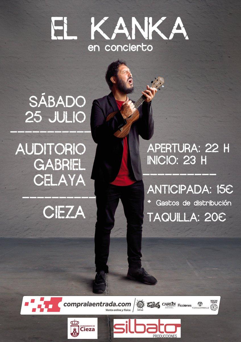 Más conciertos, esta vez en #Cieza: @El_Kanka en directo, el 25 de julio en el #AuditorioGabrielCelaya. Entradas 👉 https://t.co/ZXEhozo6o7 https://t.co/8cLVYtQUUm