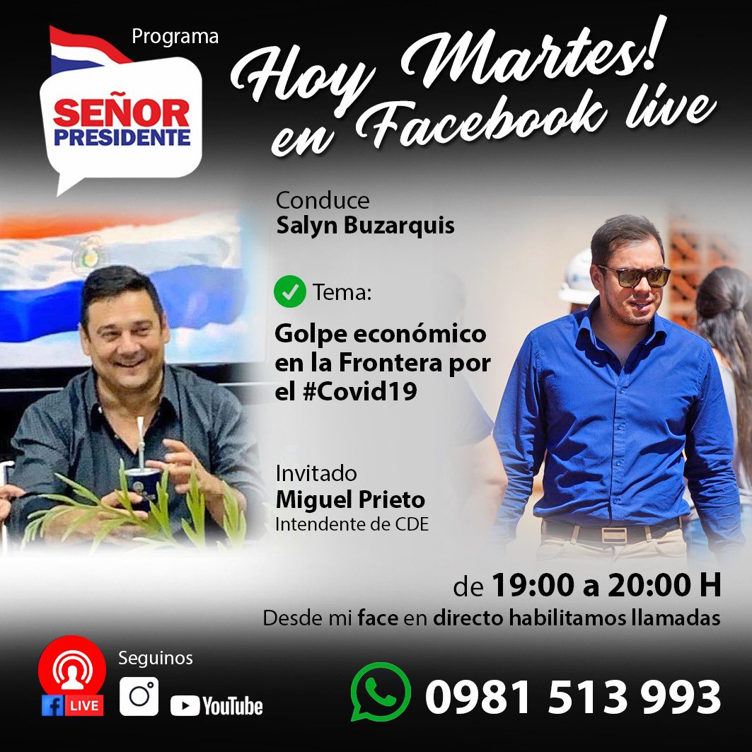 """En nuestro programa """"Señor Presidente"""" del día de hoy le tendremos al intendente @MiguelPrietoCDE como invitado, 19 hs por el Facebook e Instagram live #salynbuzarquis #programa #miguelprietocde https://t.co/tLiznq5k6i"""