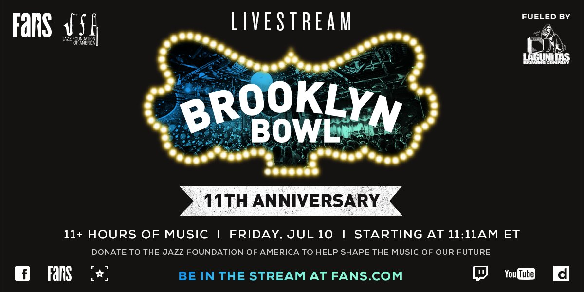 You're invited 🎉Get ready to celebrate w/ @brooklynbowl's 11th Anniversary Livestream.  Fueled by @lagunitasbeer, ft. 11+ hours of archival shows + more on FRI, JUL 10. This stream will raise funds for @JazzFoundation! RSVP here-->> https://t.co/CrZCJ6lSEY https://t.co/w6c8P9fHDn