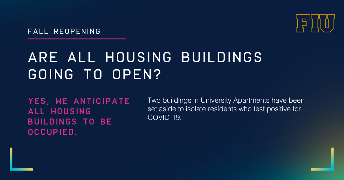 #FIUReopening - Are all housing bldgs going to open? Yes, we anticipate all housing to be occupied. Space has been set aside on Univ. Apts. to isolate those who test positive. Join us on 7/8 @ 4pm for a Town Hall conversation about Fall 2020. go.fiu.edu/98580780504 @FIUHousing