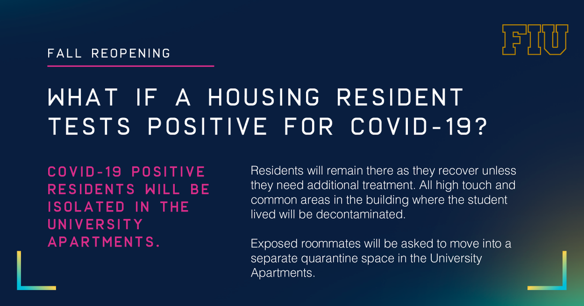 #FIUReopening - What if a resident test positive for COVID-19? They will isolate in the Univ. Apts. and all high touch/common areas in the residential building will be decontaminated. Join us 7/8 @ 4pm for a Town Hall about Fall 2020. go.fiu.edu/98580780504 @FIUHousing