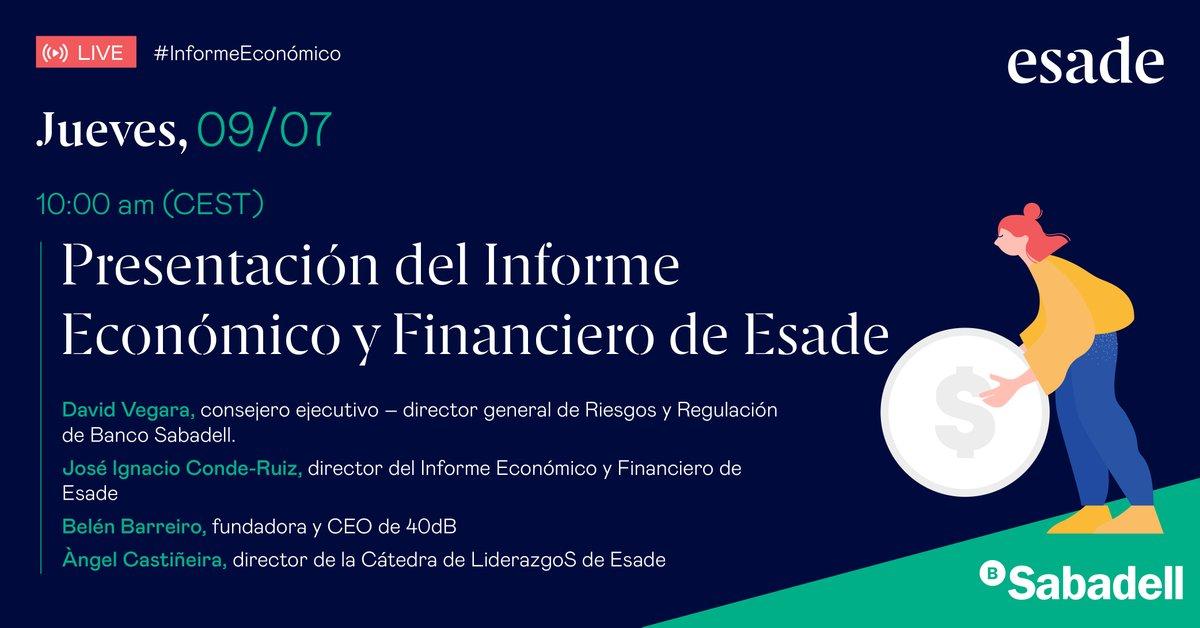 #InformeEconómico: Ya está aquí la última edición del Informe Económico y Financiero elaborado x #Esade y @BancoSabadell.  Descúbrelo en directo con David Vegara de Banco Sabadell, @conderuiz y @angcastineira de #Esade y @BelenBarreiro_ de @40dbES.  https://t.co/2YGSkR4WJ2 https://t.co/78JXSqrQlK