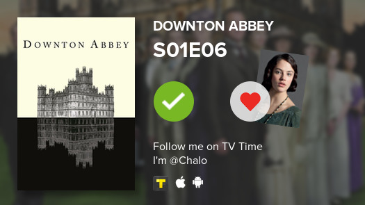 I've just watched episode S01E06 of Downton Abbey! #DowntonAbbey  #tvtime  https:// tvtime.com/r/1pQL6    <br>http://pic.twitter.com/yz3wQj0vLP